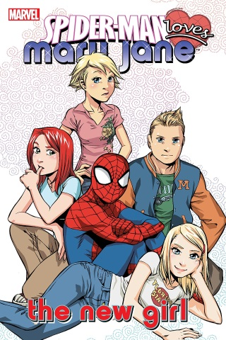 Spider-Man Loves Mary Jane vol 2: The New Girl