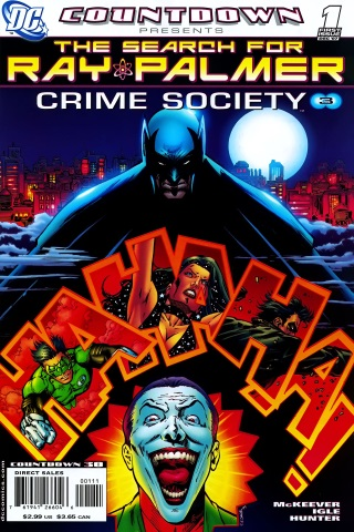 Countdown Presents the Search for Ray Palmer: Crime Society 1