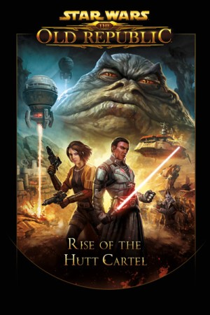Star Wars: The Old Republic—Rise of the Hutt Cartel
