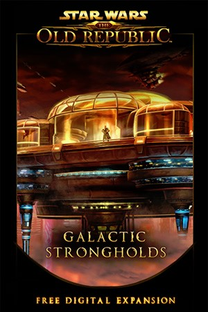 Star Wars: The Old Republic—Galactic Strongholds
