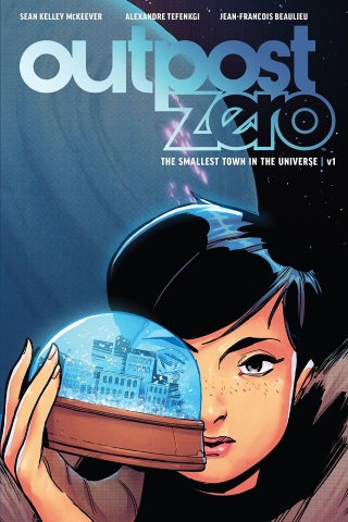 Outpost Zero vol 1: The Smallest Town in the Universe