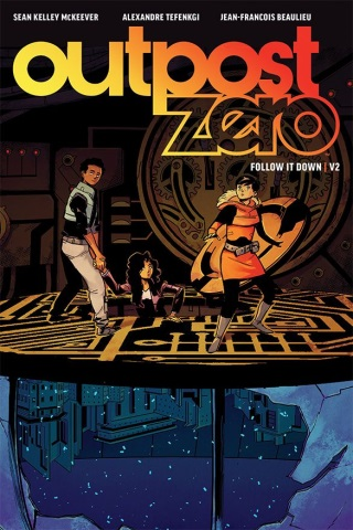 Outpost Zero vol 2: Follow It Down